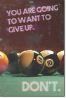 "Pool / Snooker Motivation 03 ""DON'T give up"" Poster Art Print 8 Ball 9 $19.94 USD on eBay"