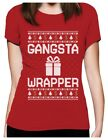 Ugly Christmas Sweater Gangsta Wrapper Funny Women T-Shirt Humor