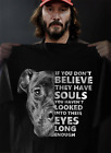 Pitbull If You Don't Believe They Have Souls Shirt