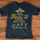 1st Annual Area 51 5K Fun Run They Cant Stop All Of Us UFO Tee Shirt