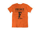 Friday Second Favorite F Word Adult Tee