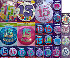 15th birthday badges, giant badges, rosettes, pins