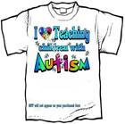 T-Shirt - AUTISM AWARENESS - I (Heart) TEACHING CHILDREN with AUTISM