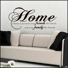 LARGE WALL STICKER QUOTE HOME WHERE YOU TREAT FAMILY FRIENDS TRANSHER  ART