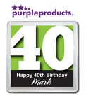 PERSONALISED 40th BIRTHDAY DRINKS COASTER GIFT/PRESENT IN 6 COLOURS