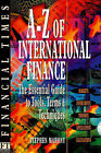 A-Z of International Finance: The Essential Guide to Tools, Terms and Techniques