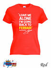 KIMI RAIKKONEN BACK TO FERRARI LEAVE ME ALONE Formula Female T-SHIRT XS-XXL Red