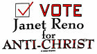 Tee Shirt - Vote Janet Reno For Anti-Christ - Illuminati Vintage Patriot Libtard