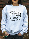 Pizza? Pizza. Jumper Hoody Fault In Our Stars Hipster Tumblr Funny Hoodie J1035