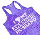 I Love My Awesome Husband Racerback Burnout Tank Top Neon Funny Anniversary Gift