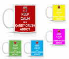 KEEP CALM I'M A CANDY CRUSH ADDICT - FUNNY MUG GIFT