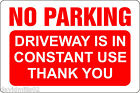 No Parking Driveway in Constant Use 20x30cm Rigid Sign