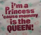 1st First I'm a Princess Mommy is Queen Mother's Day Father's Day Onesie NB - 24