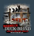Jeff Foxworthy Funny Redneck Duck Blind Hunting T-Shirt