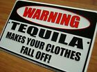 WARNING - TEQUILA MAKES YOUR CLOTHES FALL OFF Cantina Tiki Beach Bar Sign Decor