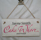 PERSONALISED Cake Whore Baking Kitchen Door Sign Plaque Rustic Wood Shabby Chic