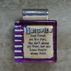 SQUARE GLASS TILE PENDANT/FRIENDS/GOOD FRIENDS ARE LIKE STARS YOU DON'T ALWAYS..