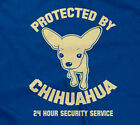PROTECTED BY CHIHUAHUA T-SHIRT dog funny sarcastic saying dogs mens guys men guy