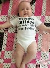 MY DADDY'S TATTOOS HANDMADE BABY BODY SUIT NB TO 24 MONTHS CARTERS