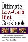 The Ultimate Low-Carb Diet Cookbook: Over 200 Fabulous Recipes to Add Variety an