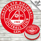 ABERDEEN FOOTBALL CLUB ROUND BIRTHDAY CAKE TOPPER DECORATION PERSONALISED