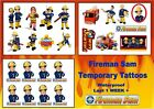FIREMAN SAM temporary TATTOOS  waterproof party bag stickers LAST1 WEEK+