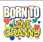 Granny born to love kid Tshirt robber toddler boy girl baby shower gift US size
