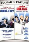 ABOUT A BOY + AMERICAN DREAMZ~HUGH GRANT DOUBLE-FEATURE~NEW, SEALED 2-DISC SET