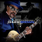 We're About the Business, Chuck Brown, New