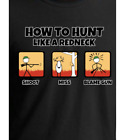 """""""How To Hunt Like A Redneck"""" T-Shirt. #17643"""