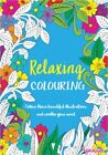 MIND RELAXING COLOURING BOOK BOOKS Kids or Adult Stress Relief Colour Therapy