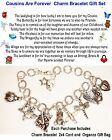 Cousins Are Forever Charm Bracelet themed poem organza bag Great Holiday Gift Se