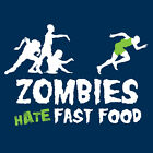 ZOMBIES HATE FAST FOOD T-shirt zombie horror funny undead monster S-XXL WOMEN