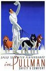 Lady Dogs Winter Pullman Train Vintage Advertising Poster Repro FREE SHIPPING