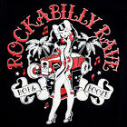 ROCKABILLY RAVE T-SHIRT ROCKABILLY PSYCHOBILLY PUNK HOT ROD TATTOO ALL SIZES VTG