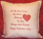 Personalised 'to the one I love..Birthday wedding engagement anniversary Cushion