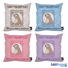 "SLOTH I LIKE TO SLEEP ALOT DESIGN IDEAL GIFT 18"" CUSHION 4 COLOURS AVAILABLE"