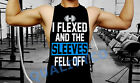 Men's I Flexed and the Sleeves Fell Off Funny Workout Muscle Gym Vest Tank Top