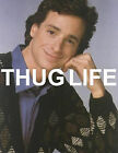 DANNY TANNER thug life full house funny classic 90s photo glossy t-shirt