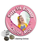 Large 75mm Personalised Girls 1st 2nd 3rd 4th 5th Birthday PHOTO Badge ~ N43