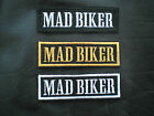 MAD BIKER.  BIKER SEW ON EMBROIDERED PATCH