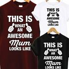 AWESOME SUPER MUM MUMMY T SHIRT MOTHERS DAY XMAS CHRISTMAS BIRTHDAY GIFT TEE TOP