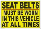 Seat Belt Must Be Worn Warning Vehicle Safety Business Sign Decal Sticker D363