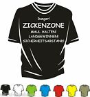 T-Shirt - ZICKENZONE- Spass - Kult  - Neu - Club - Fun