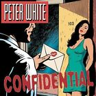 Confidential - Peter White (CD 2004)