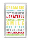 """""""Dream Big Say..."""" Life Lessons Motivational Happy Quotes Fridge magnet Gifts"""