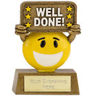 Well Done Happy Chappy 9cm Trophy Free Engraving up to 30 Letters Option of Box