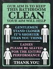 OUR AIM IS TO KEEP THE BATHROOM CLEAN LOO TOILET METAL PLAQUE TIN WALL SIGN 1134