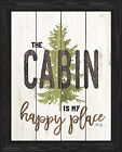 The cabin is my happy place, framed art print, by artist Marla Rae (MA2468)