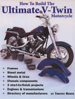 How To Build the Ultimate V Twin Manual Custom Motorcycle Bike Chopper New Book